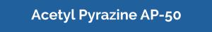 acetyl pyrazine