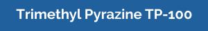 trimethyl pyrazine